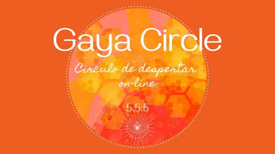 """Gaya Circle - """"Reconexão com a Essência"""" (círculo do despertar)_1"""